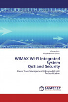 WiMAX Wi-Fi Integrated System  QoS and Security